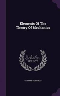 Elements of the Theory of Mechanics