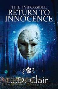 The Impossible Return to Innocence
