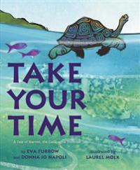Take Your Time: A Tale of Harriet, the Galapagos Tortoise
