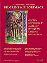 Pilgrims and Pilgrimage: Journey, Spirituality and Daily Life Through the Centuries