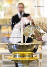 Utmaningar för Svenska kyrkans identitet : när behovet av kyrkan ökar men söndagsgudstjänsterna minskar