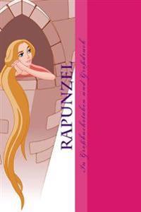 Rapunzel: Leseheft Mit Grobuchstaben
