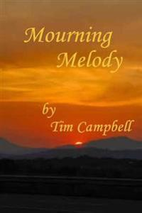 Mourning Melody