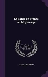 La Satire En France Au Moyen-Age