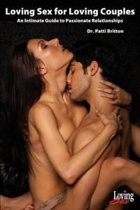 Loving Sex for Loving Couples