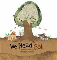 We Need Soil!: Soil