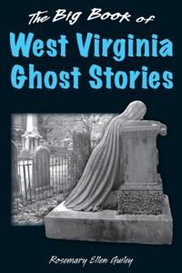 Big Book of West Virginia Ghost Stories