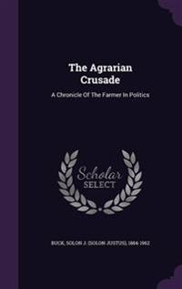 The Agrarian Crusade