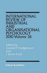 International Review of Industrial and Organizational Psychology, 2011 Volume 26