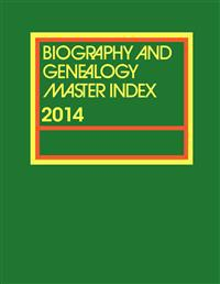 Biography and Genealogy Master Index, 2013