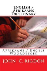 English / Afrikaans Dictionary: Afrikaans / Engels Woordeboek