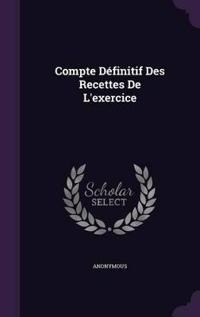 Compte Definitif Des Recettes de L'Exercice