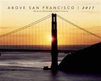 Above San Francisco 2017 Calendar