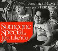 Someone Special, Just Like You