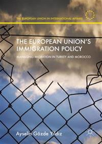 The European Union's Immigration Policy