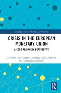 Crisis in the European Monetary Union