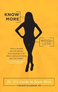 Know More, Weigh Less