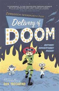 Delivery of Doom: Zorgoochi Intergalactic Pizza