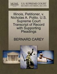 Illinois, Petitioner, V. Nicholas A. Polito. U.S. Supreme Court Transcript of Record with Supporting Pleadings