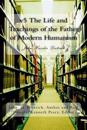 v5 The Life and Teachings of the Father of Modern Humanism: John Hassler Dietrich