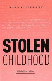 Stolen childhood - jacquelines true story