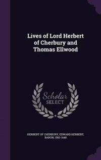 Lives of Lord Herbert of Cherbury and Thomas Ellwood