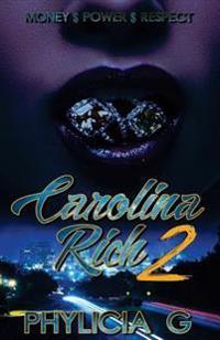 Carolina Rich2: Money$power$respect