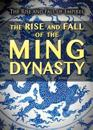 The Rise and Fall of the Ming Dynasty
