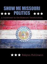 Show Me Missouri Politics