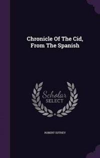 Chronicle of the Cid, from the Spanish