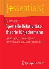 Spezielle Relativit tstheorie F r Jedermann