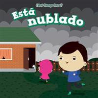 Esta Nublado (It's Cloudy)