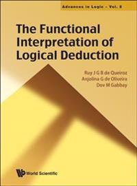 The Functional Interpretation of Logical Deduction