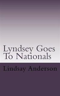 Lyndsey Goes to Nationals: A Lyndsey Kelley Novel