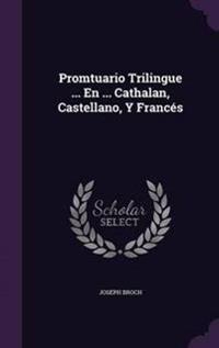 Promtuario Trilingue ... En ... Cathalan, Castellano, y Frances
