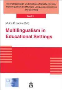 Multilingualism in Educational Settings