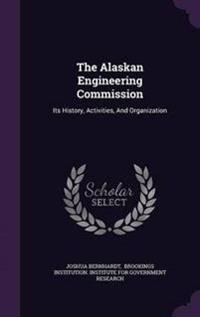 The Alaskan Engineering Commission