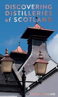 Discovering Distilleries of Scotland