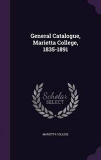 General Catalogue, Marietta College, 1835-1891