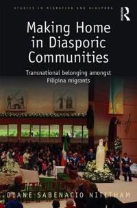 Making Home in Diasporic Communities