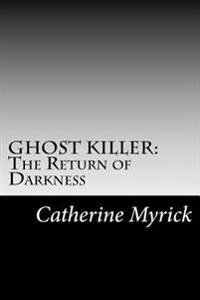 Ghost Killer: The Return of Darkness: An Investigation Discovery in the FBI's Atkid Major Case #30: Missing and Murdered Children