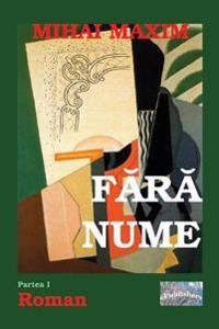 Fara Nume: Roman