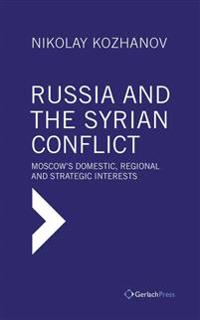 Russia and the Syrian Conflict