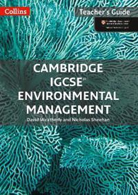 Cambridge Igcse(r) Environmental Management: Teacher Guide