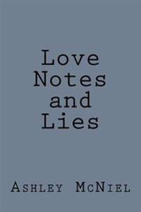Love Notes and Lies