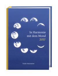 In Harmonie mit dem Mond 2017 Kalenderbuch A6