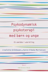 Psykodynamisk psykoterapi med børn og unge-Et område i udvikling