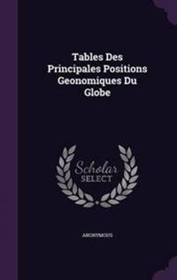 Tables Des Principales Positions Geonomiques Du Globe