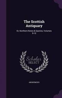 The Scottish Antiquary