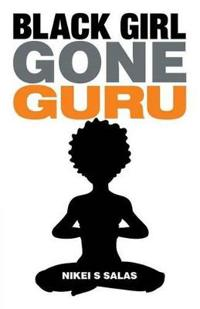 Black Girl Gone Guru